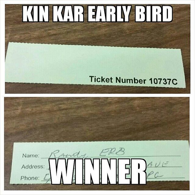 $500 Early Bird Kin Kar Draw March 31st 2016